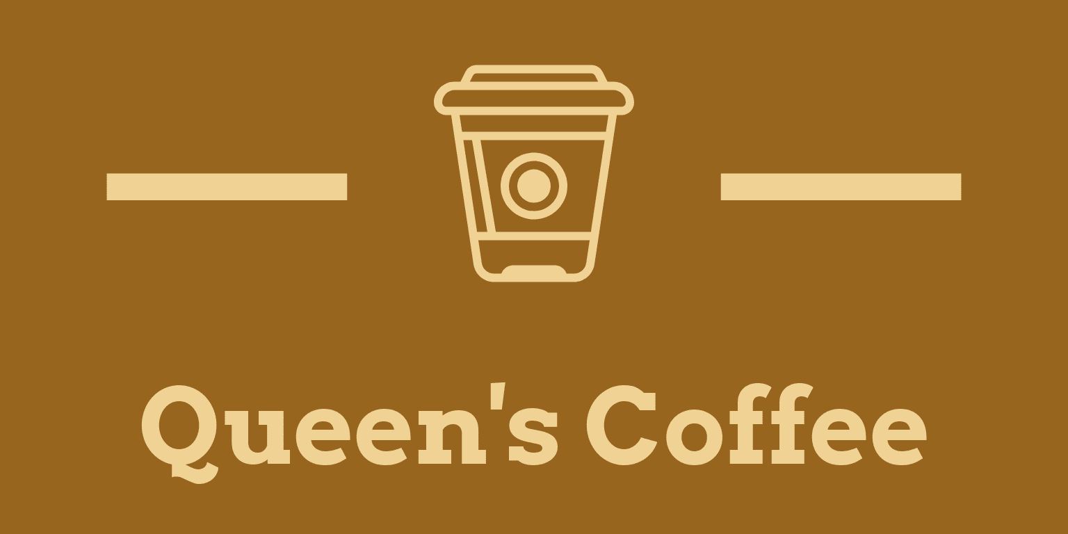 Queen's Coffee